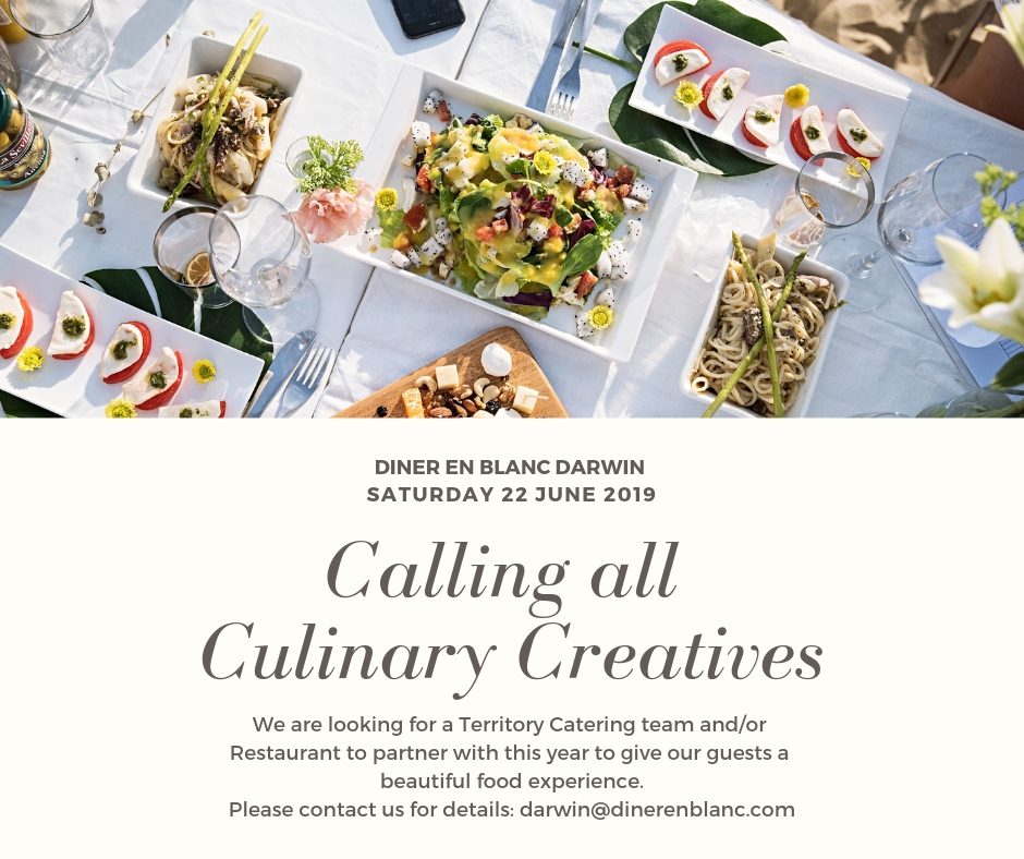 Dîner en Blanc - Darwin - Calling all Culinary Creatives!