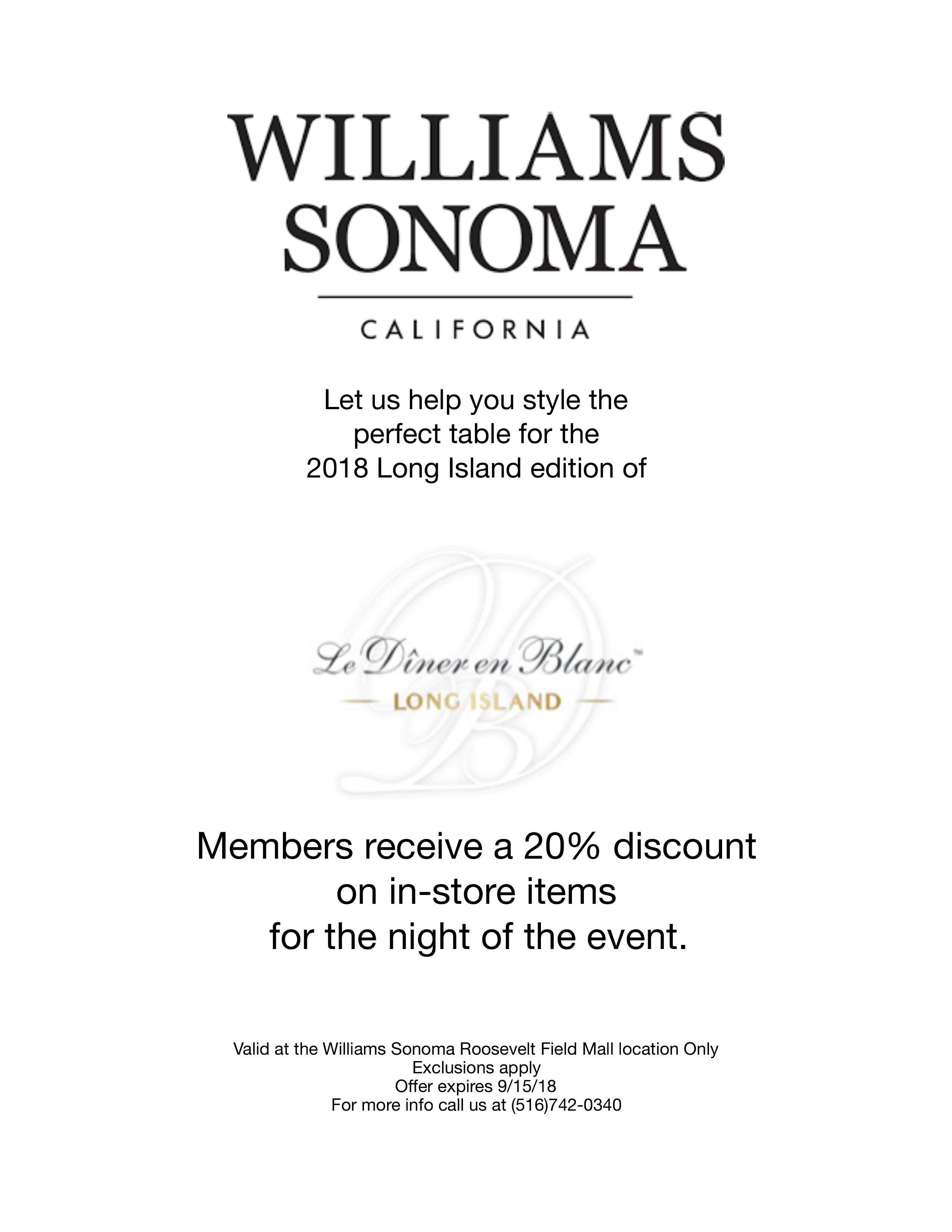 Please Print The Offer And Bring It To Williams Sonoma Roosevelt Field When Your Are Making Purchase Or Have Readily Accessible On Their Phone